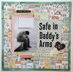 Safe in Daddy's Arms