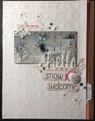 HELLO...Snow Welcome