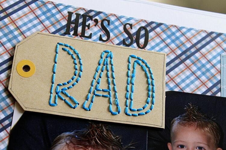 He's So Rad