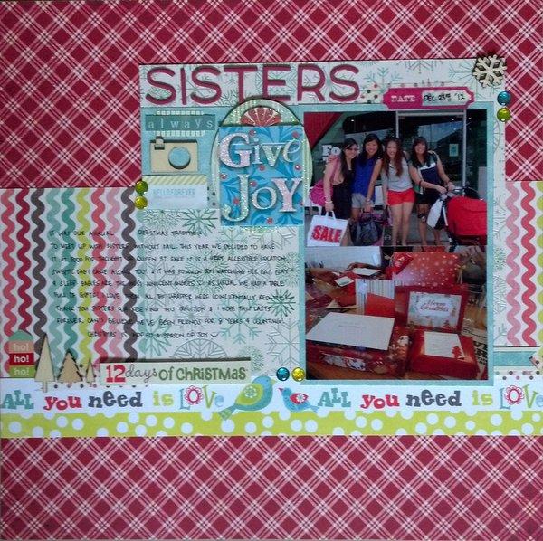 Sisters Always Give Joy