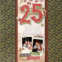25 Days has December