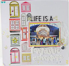Life is A Fantastic Adventure