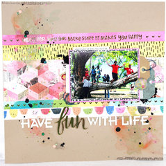 Have Fun With Life