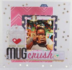 Big Mug Crush