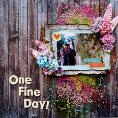 One fine day!