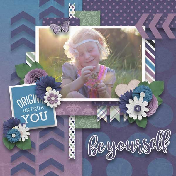 Be Yourself   by Blue Heart Scraps