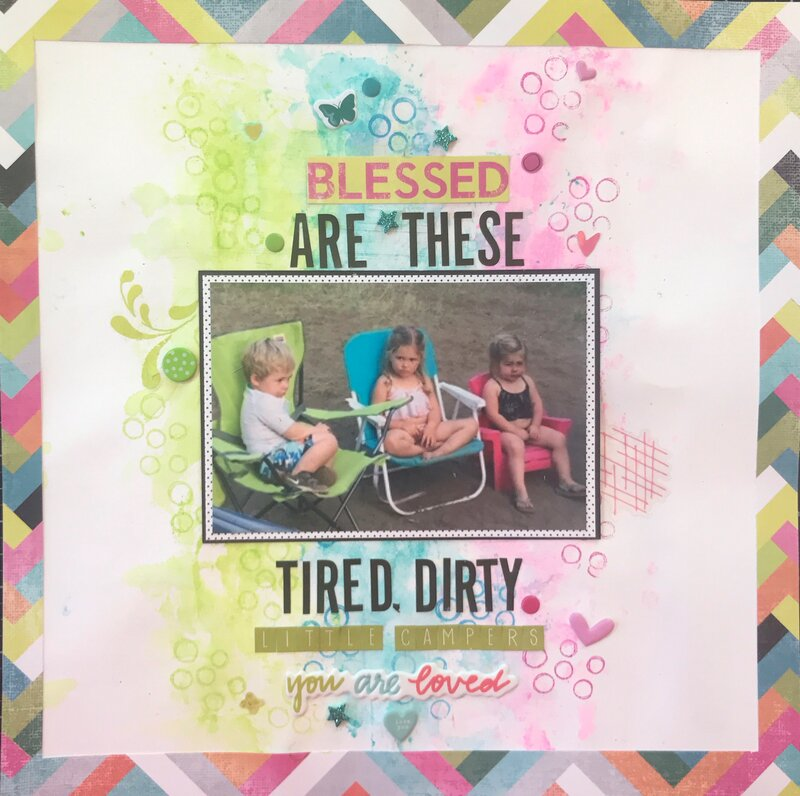 ~Blessed Are These Tired, Dirty Little Campers~