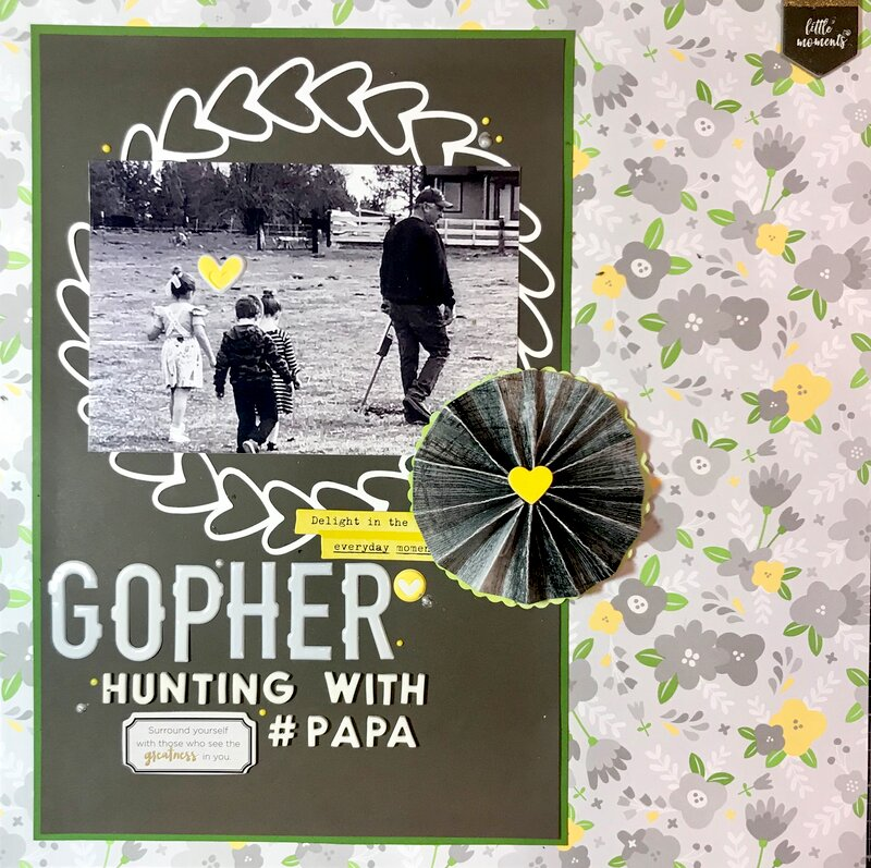 ~Gopher Hunting With Papa~