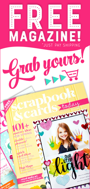 FREE Scrapbook & Cards Today Magazine
