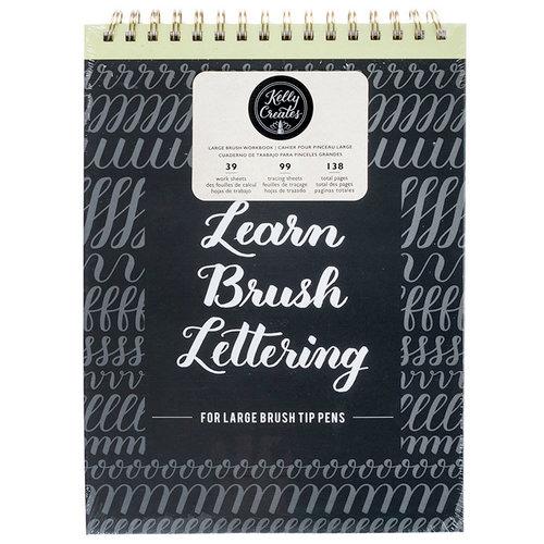 Kelly Creates - Large Brush Workbook