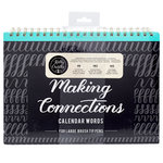 Kelly Creates - Making Connections Workbook - Large Brush - Calendar Words