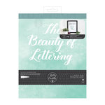 Kelly Creates - Practice Pad - Beauty of Lettering Quote - 8 x 10
