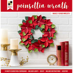 Die Cuts with a View - Christmas - Paper Projects - Poinsettia Wreath