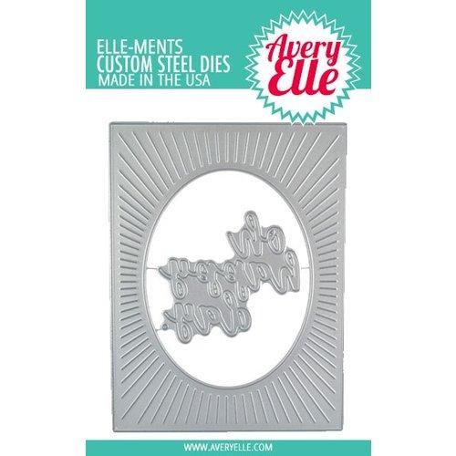 Avery Elle - Elle-Ments Dies - Oval Burst