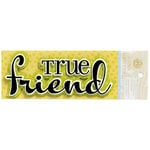Anna Griffin - Fifi and Fido Collection - Flocked 3 Dimensional Cardstock Stickers - True Friend