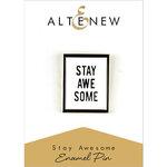 Altenew - Enamel Pin - Stay Awesome