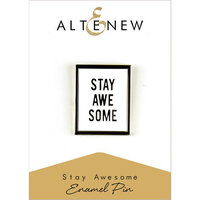 Altenew - Enamel Pin - Stay Awesome