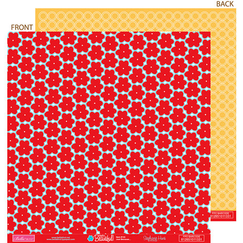 Bella Blvd - Hello Beautiful Collection - 12 x 12 Double Sided Paper - Just Because, CLEARANCE