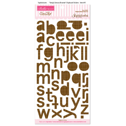 Bella Blvd - Sophisticates Collection - Ciao Chip - Self Adhesive Chipboard - Simply Simona Alphabet - Brownie