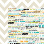 Bella Blvd - Engaged At Last Collection - 12 x 12 Double Sided Paper - Bachelor Party