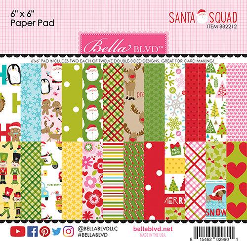 Bella Blvd - Santa Squad Collection - 6 x 6 Paper Pad