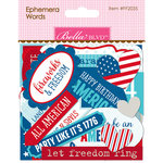 Bella Blvd - Fireworks and Freedom Collection - Ephemera - Words