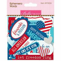Bella Blvd - Fireworks and Freedom Collection - Ephemera - Words