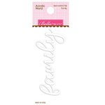 Bella Blvd - Mind Your Manners Collection - Acrylic Word - Family