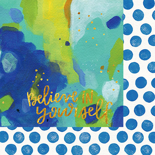 Bella Blvd - Make Your Mark Collection - 12 x 12 Double Sided Paper with Foil Accents - Believe