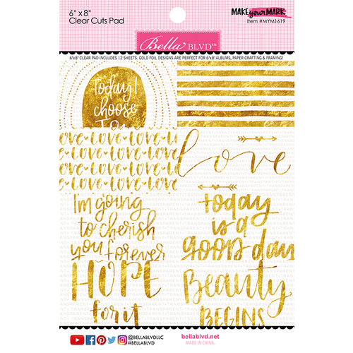 Bella Blvd - Make Your Mark Collection - 6 x 8 Clear Cuts Pad with Foil Accents