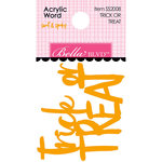 Bella Blvd - Sweet and Spooky Collection - Halloween - Acrylic Words - Trick or Treat