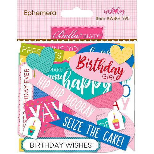 Bella Blvd - Wish Big Collection - Birthday Girl - Ephemera - Words