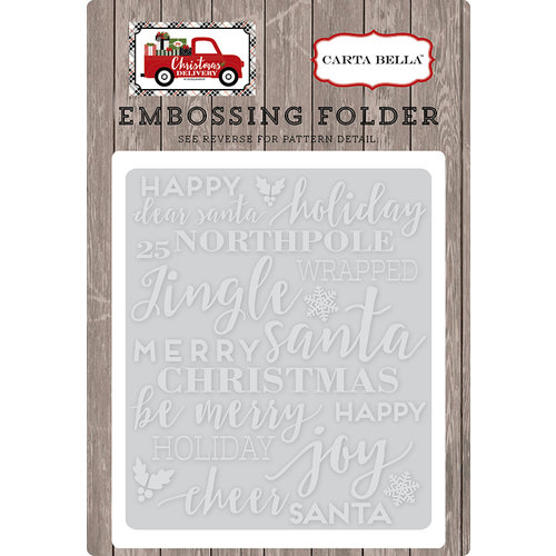 Carta Bella Paper - Christmas Delivery Collection - Embossing Folder - Holiday Phrases