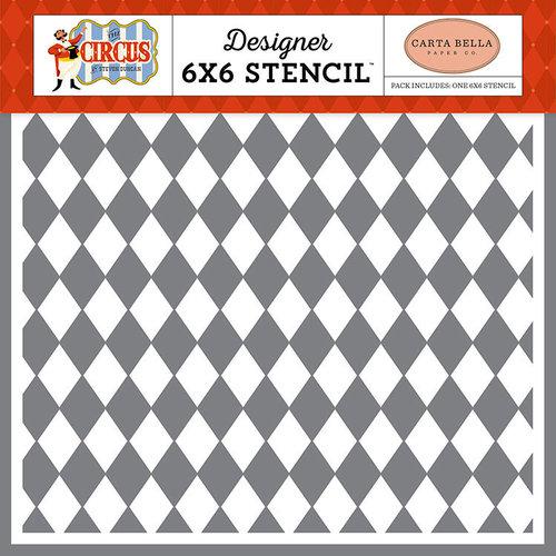 Carta Bella Paper - Circus Collection - 6 x 6 Stencil - Join the Circus