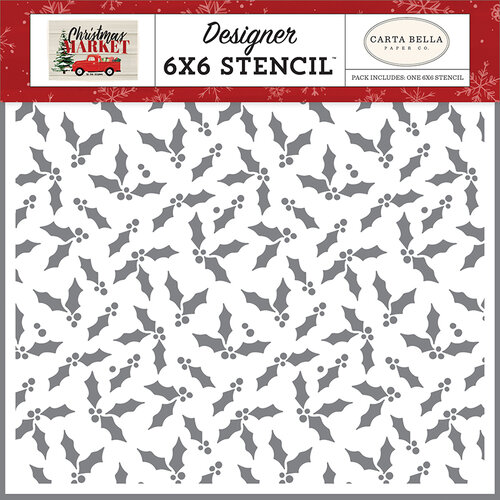 Carta Bella Paper - Christmas Market Collection - 6 x 6 Stencil - Christmas Holly
