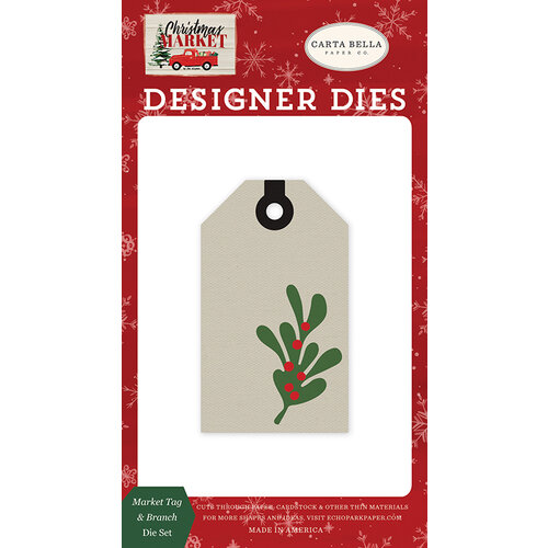 Carta Bella Paper - Christmas Market Collection - Designer Dies - Market Tag and Branch
