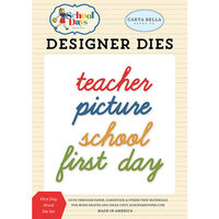 Carta Bella Paper - School Days Collection - Decorative Dies - First Day Word