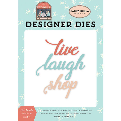Carta Bella Paper - En Vogue Collection - Designer Dies - Live Laugh Shop Word