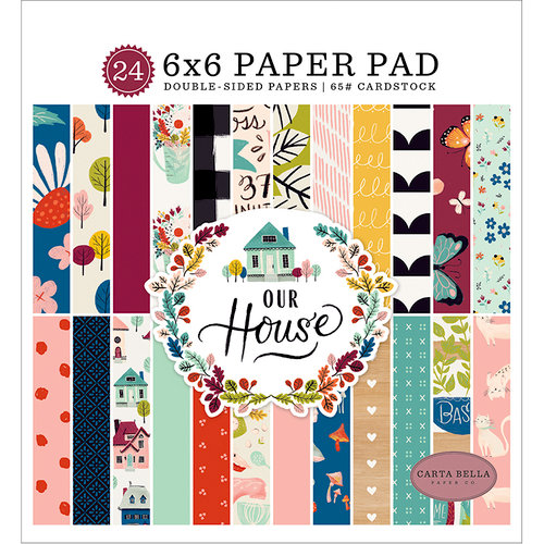 Carta Bella Paper - Our House Collection - 6 x 6 Paper Pad