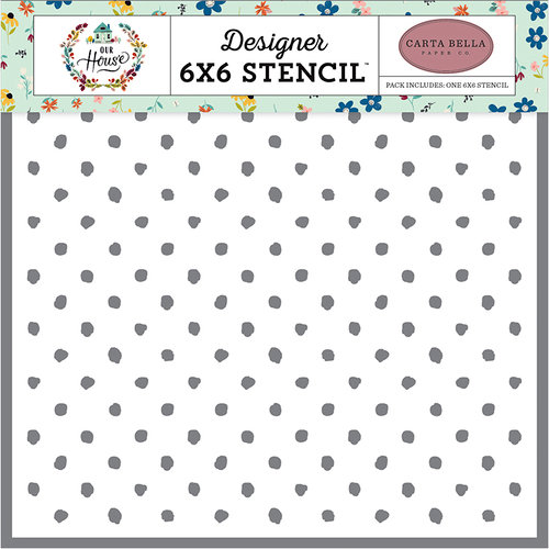 Carta Bella Paper - Our House Collection - 6 x 6 Stencil - Cozy Dot