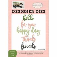Carta Bella Paper - Spring Market Collection - Designer Dies - Happy Day Word