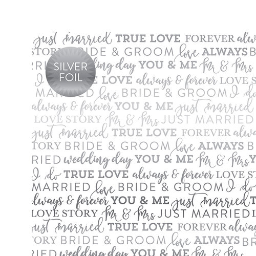Carta Bella Paper - True Love Silver Foil Collection - 12 x 12 Paper with Foil Accents - White