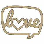 Carolee's Creations - Adornit - Wood Chat Bubble - Love