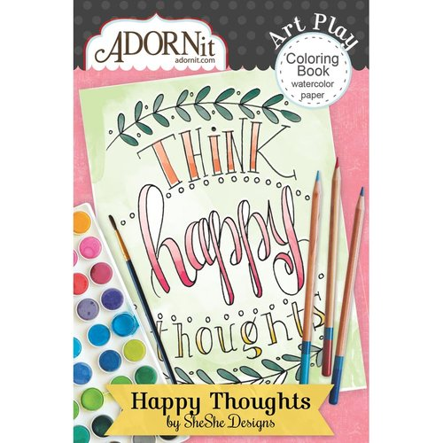 Carolee's Creations - AdornIt - Art Play Coloring Book - Mini - Happy Thoughts