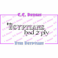 CC Designs - Sassy Sayings Collection - Halloween - Cling Mounted Rubber Stamps - Even Egyptians