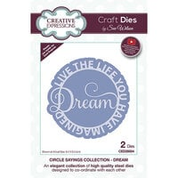 Creative Expressions - Craft Dies - Circle Sayings - Dream