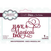 Creative Expressions - Craft Dies - Mini Expressions - Have A Magical Day