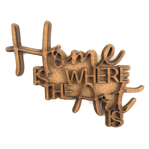 Creative Expressions - Art-Effex - Wood Embellishments - Home Is Where