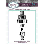 Creative Expressions - Cling Mounted Rubber Stamp - Earth Without Art