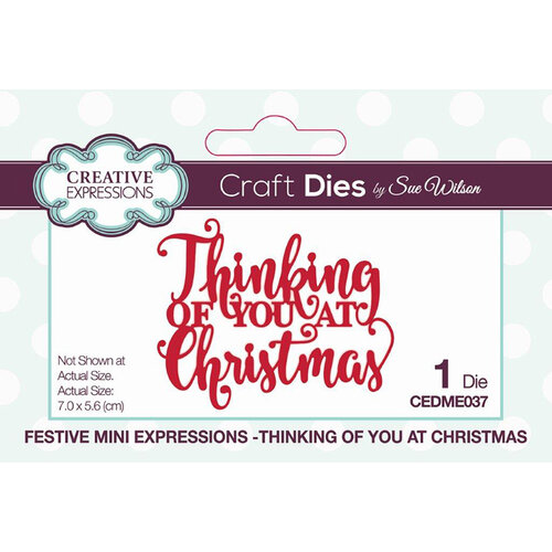 Creative Expressions - Craft Die - Festive Mini Expressions - Thinking Of You At Christmas